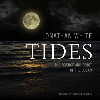 tide the science and listen to tides the science and spirit of the ocean by
