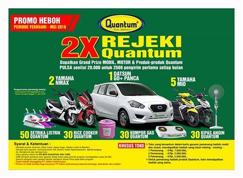 Blender Quantum Terbaru promo undian quantum indonesia berhadiah mobil datsun dan hadiah lainnya www konteskuis