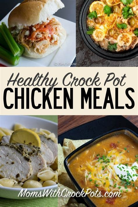 healthy crock pot chicken meals moms with crockpots