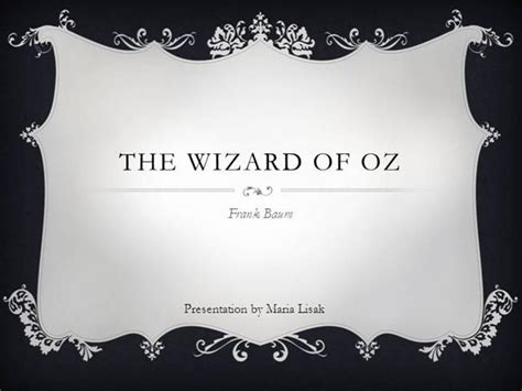 wizard of oz templates the wizard of oz authorstream