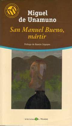libro san manuel bueno martir biblioteca solidaria san manuel bueno m 225 rtir unamuno
