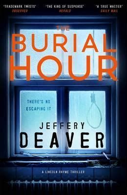 libro the burial hour lincoln the burial hour jeffery deaver 9781473618657