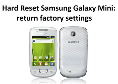 hard reset samsung qx411 hard reset samsung galaxy mini return factory settings