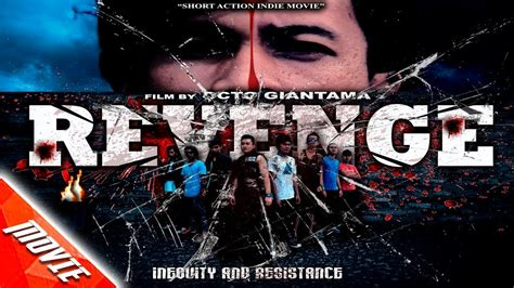 download film action indonesia 2015 revenge short action indie movie indonesia 2015 batam