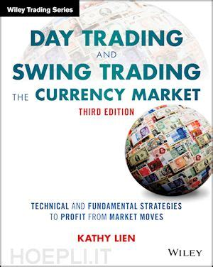 day trading and swing trading the currency market pdf day trading and swing trading the currency market lien