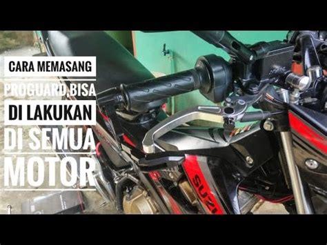 Pelindung Handle Rem Motor Cara Memasang Proguard Pelindung Handle Rem Bisa Di