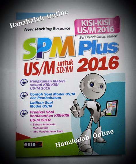 Buku Sd Spm Plus Us M Sd Mi 2017 jual spm plus us m sd mi 2016 hanzhalah