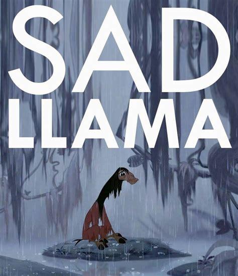 film lama recommended happy llama sad lama drama llama mentally disturbed