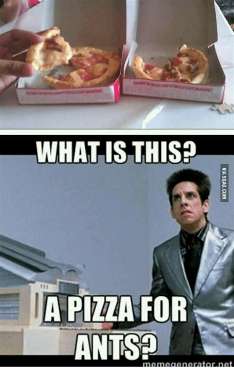 Ants Meme - what is this a pizza for ants meme generator net what is