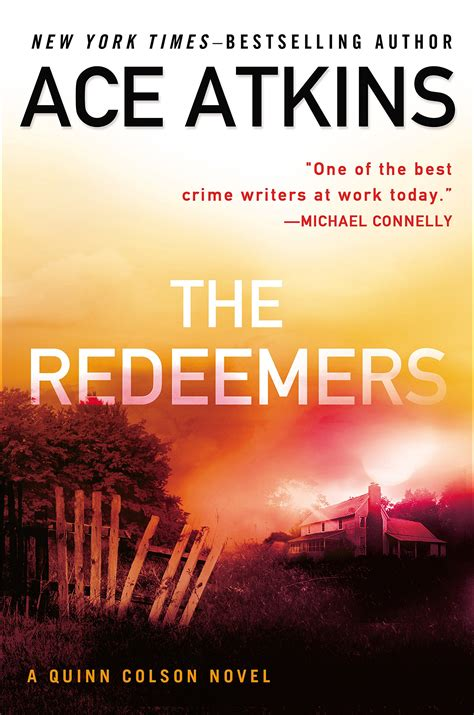 Garden And Gun Publisher Quot The Redeemers A Quinn Colson Novel Quot By Ace Atkins
