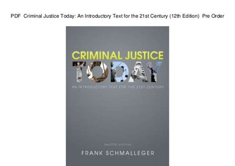 criminal justice today an introductory text for the 21st century 15th edition what s new in criminal justice books pdf criminal justice today an introductory text for the