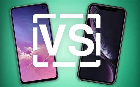 galaxy s10e vs iphone xr comparatif 5 raisons de choisir le smartphone de samsung