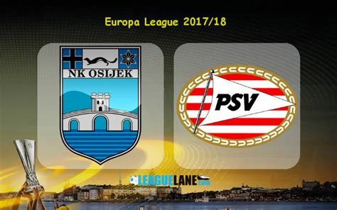epl qualification for europa league osijek vs psv eindhoven preview predictions and betting tips