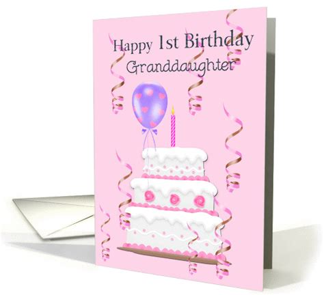 1st Birthday Cards For Granddaughter Happy 1st Birthday Granddaughter Cake Balloons