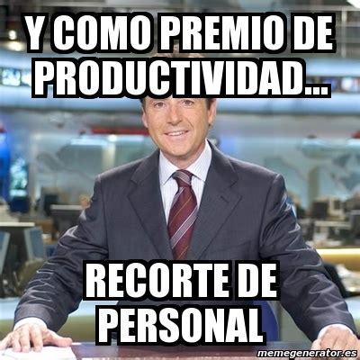 Personal Meme Generator - meme matias prats y como premio de productividad