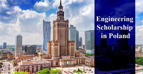 Engineering Mba Scholarships by Scholarship In Poland Scholarshipin
