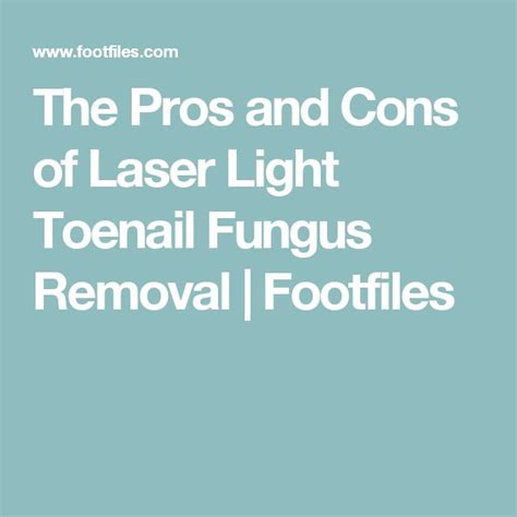 light treatment for nail fungus best 25 laser toenail fungus removal ideas on