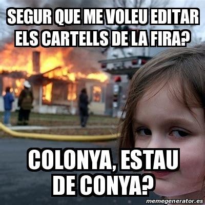 Editar Memes Online - meme disaster girl segur que me voleu editar els
