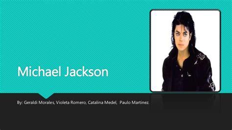 biography michael jackson en ingles presentaci 243 n biografia en ingles michael jackson