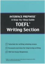 toefl writing section a step by step guide for the toefl writing section mba