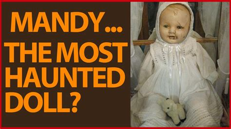 haunted doll story in the most haunted doll true story