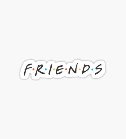 And Friends Stickers friends tv show stickers redbubble