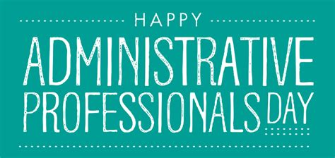 Adminstrative Professional Assisted Administrative Assistant Day
