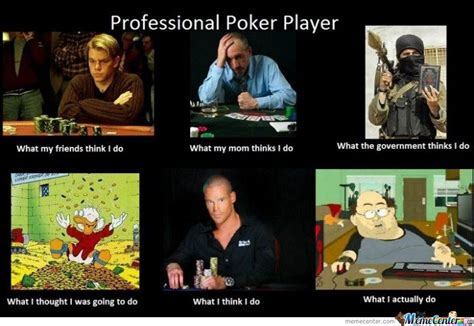 Professional Meme - professional poker player by serkan meme center