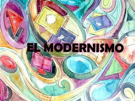 imagenes sensoriales del modernismo el modernismo ppt descargar