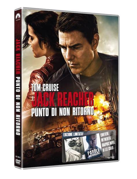 film tom cruise in italiano jack reacher punto di non ritorno il film con tom