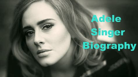 adele biography video adele adele singer biography adele live songs adele