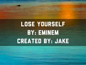 lose yourself eminem download presentations and templates by jake mackenzie