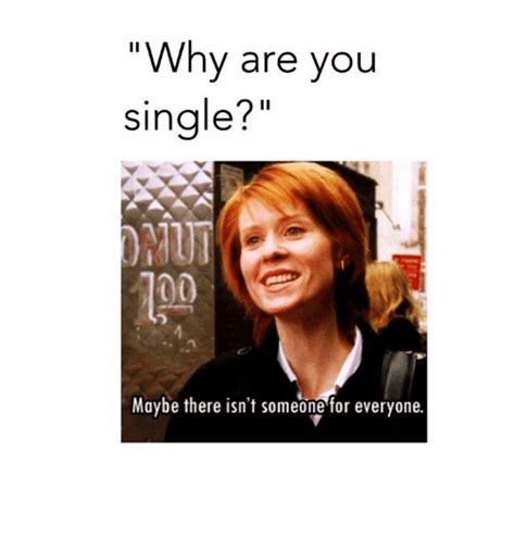 Single People Memes - 25 best memes about why are you single why are you