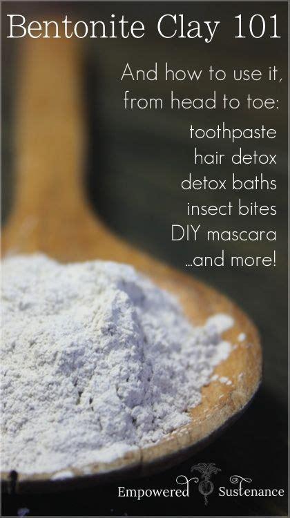 Bentonite Clay Recipe Detox by Bentonite Clay 101 15 To Toe Bentonite Clay Recipes