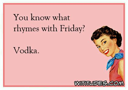 Friday With by You What Rhymes With Friday Wititudes
