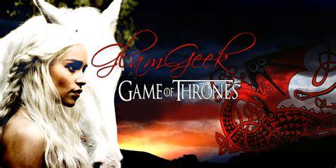 brain of thrones a glamgeek je suis la khaleesi de game of thrones