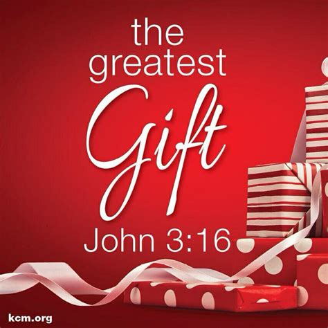 the greatest gift john 3 16 the christ of christmas
