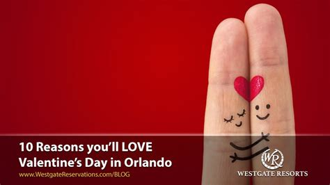 valentines in orlando enjoy a 2 orlando vacation and receive a 100 visa
