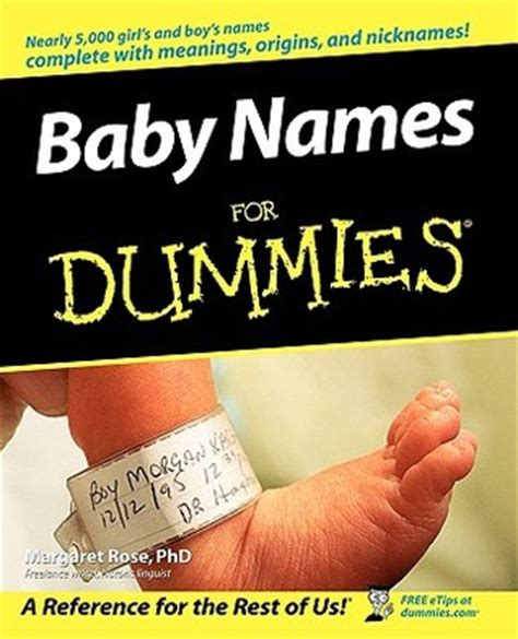 baby names the ultimate book of baby names includes the trends meanings origins and spiritual significance books baby names for dummies by margaret reviews