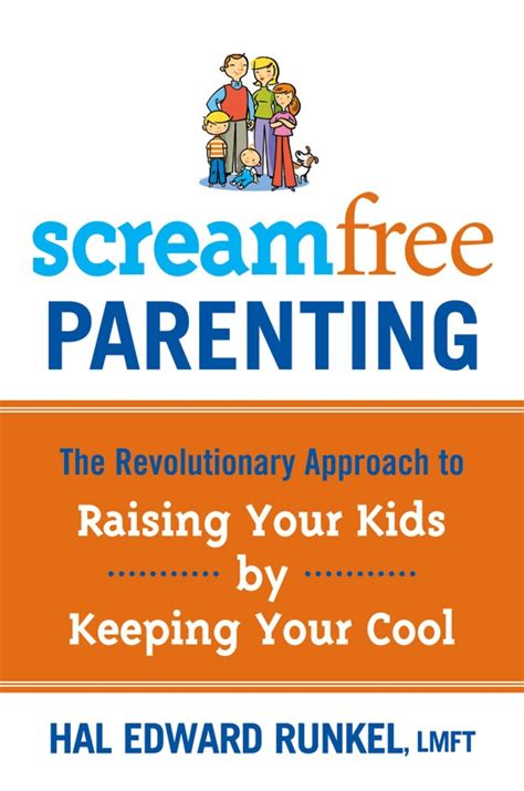 screamfree parenting great tips to keep your cool