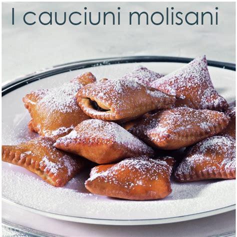 cucina molisana ricette cucina molisana i cauciuni ravioli dolci con ripieno di
