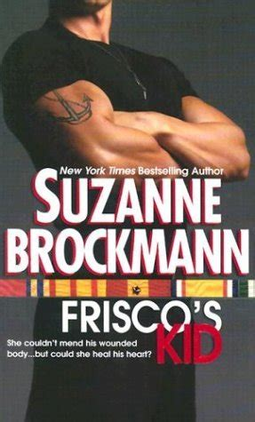 Novel Harlequin No Ordinary By Suzanne Brockmann frisco s kid 2003 read free book by suzanne