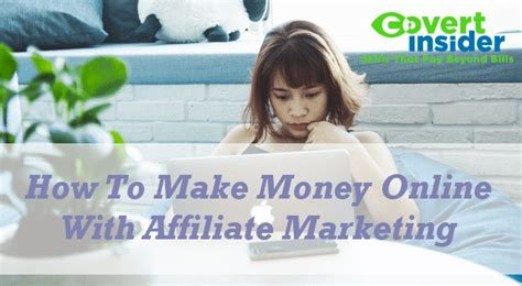 How To Make Money Online Affiliate Marketing - how to make money online with affiliate marketing covert insider