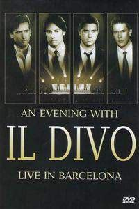 il divo live in barcelona an evening with il divo live in