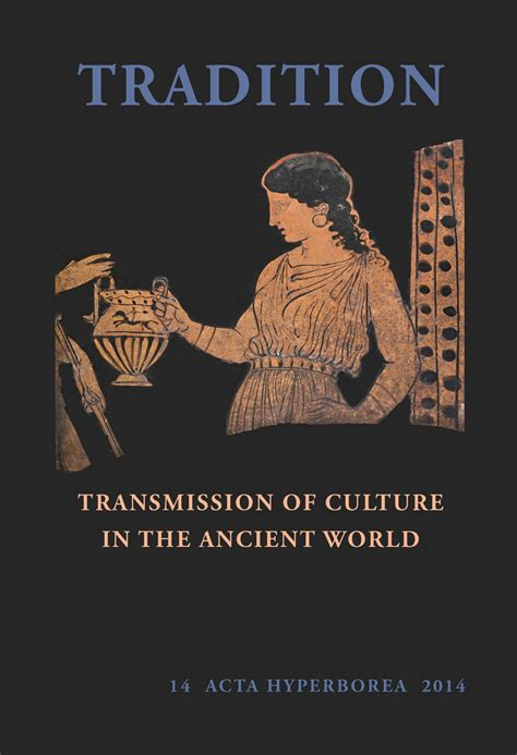 a world of culture and golf books tradition transmission of culture in the ancient world