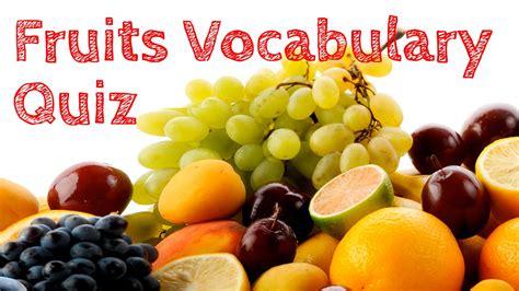 fruit quiz fruits vocabulary quiz fruits vocabulary test