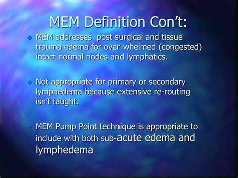 Define Mem - ppt introduction to manual edema mobilization mem