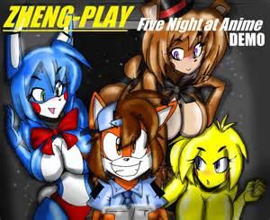 Zheng play five night in anime demo youtube