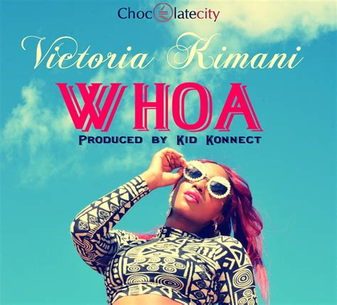 like whoa mp chocolate city presents victoria kimani whoa prod by