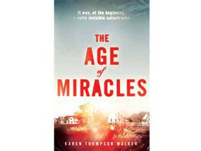 The Miracle Season Age Rating Review The Age Of Miracles By Thompson Walker Books Entertainment Express Co Uk